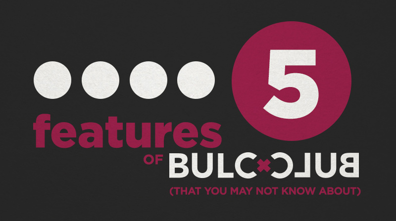 Five Hidden Features of Bulc Club